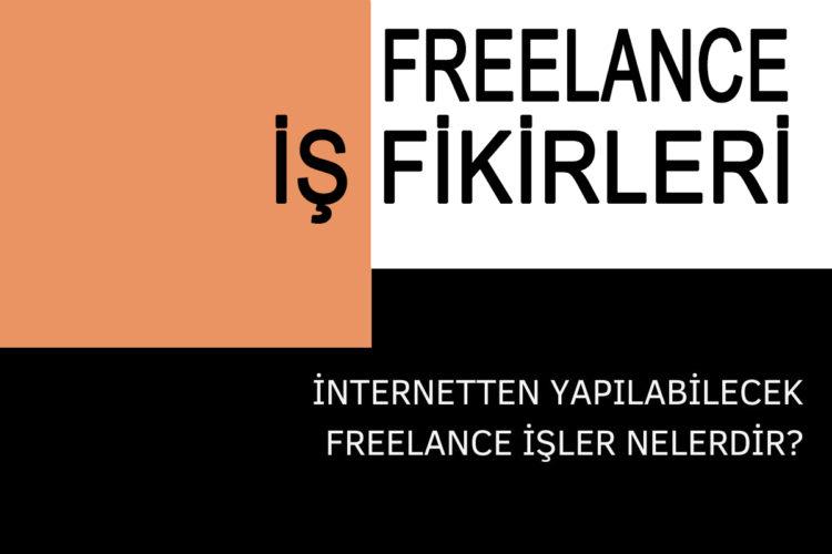 freelance iş fikirleri